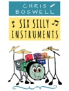 Six Silly Instruments