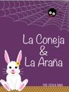 La Araa Y El Conejo