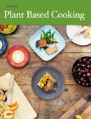 Plant Based Cooking