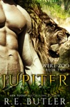 Jupiter Were Zoo Book Two