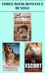 3 Book Romance Bundle Loving His Cowgirl  Love Forgiveness  Horseshoes  Loving The Escort