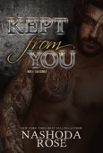 Kept from You (Tear Asunder, Book 4)
