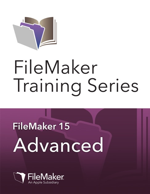 Filemaker Training Series  Advanced By Filemaker Inc  On Ibooks