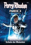 Perry Rhodan Neo 5 Schule Der Mutanten