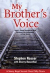 My Brothers Voice How A Young Hungarian Boy Survived The Holocaust A True Story