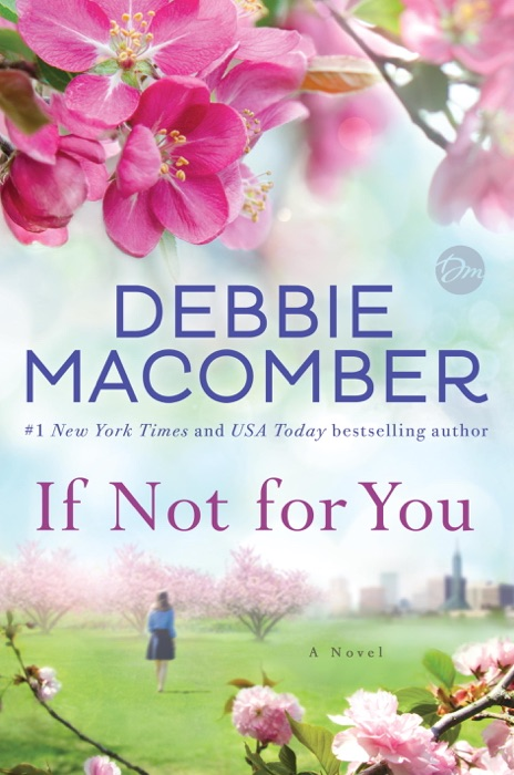 If Not for You Debbie Macomber Book