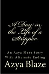 A Day In The Life Of A Stripper