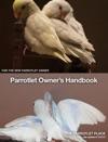 Parrotlet Owners Handbook