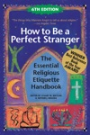 How To Be A Perfect Stranger 6E