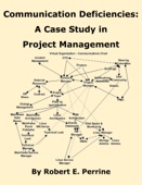 Robert Perrine - Communication Deficiencies: A Case Study in Project Management  artwork