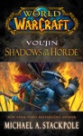 World Of Warcraft Voljin Shadows Of The Horde