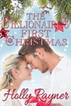 The Billionaires First Christmas A Sweet Christmas Romance