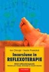 Incursiune N Reflexoterapie Ghid Reflexoterapeutic Sntate Prin Masaje Alimentaie I Remedii Naturiste Ediia A II-a