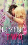Living For Two