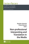 Non-professional Interpreting And Translation In The Media