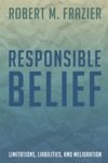 Responsible Belief