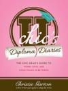 U Chics Diploma Diaries