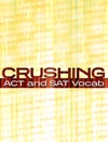 Crushing ACT And SAT Vocab