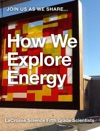 How We Explore Energy