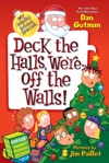 My Weird School Special Deck The Halls Were Off The Walls