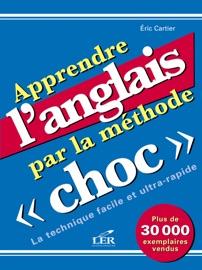 APPRENDRE LANGLAIS PAR LA MéTHODE CHOC