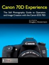 Canon 70D Experience