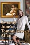 Gwenny Junes Tommy Crown Affair