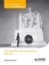 Access To History For The IB Diploma The Cold War And The Americas 1945-1981