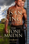 The Stone Maiden (The Celtic Nights Series, Book 1) - Susan King