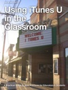 Using ITunes U In The Classroom