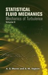 Statistical Fluid Mechanics Volume II