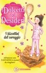I Dolcetti Dei Desideri I Biscottini Del Coraggio
