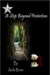 A Step Beyond Protection
