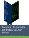 Computer Engineering Laboratory Solution Primer