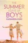 The Summer I Gave Up Boys