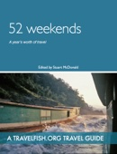 52 Weekends: A year's worth of travel