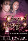Church Gurlz - Book 2 (In The Presence of My Enemy) - H.H. Fowler Cover Art