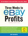 Three Weeks To EBay Profits Third Edition