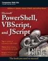 Microsoft PowerShell VBScript And JScript Bible