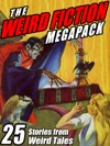 The Weird Fiction Megapack