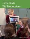 Little Kids Big Productions