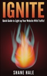 Shane Hales Ignite Over 100 Free Traffic Resources