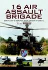16 Air Assault Brigade  BritainS Rapid Reaction Force