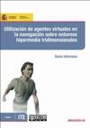 Utilizacin De Agentes Virtuales En La Navegacin Sobre Entornos Hipermedia Tridimensionales