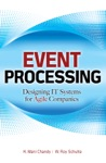 Event Processing Designing IT Systems For Agile Companies  Designing IT Systems For Agile Companies