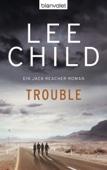 Lee Child - Trouble Grafik