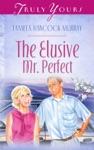 The Elusive Mr Perfect