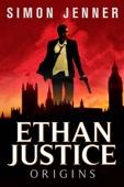 Ethan Justice: Origins