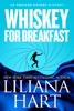 Liliana Hart - Whiskey for Breakfast  artwork