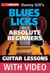 Blues Licks For Absolute Beginners